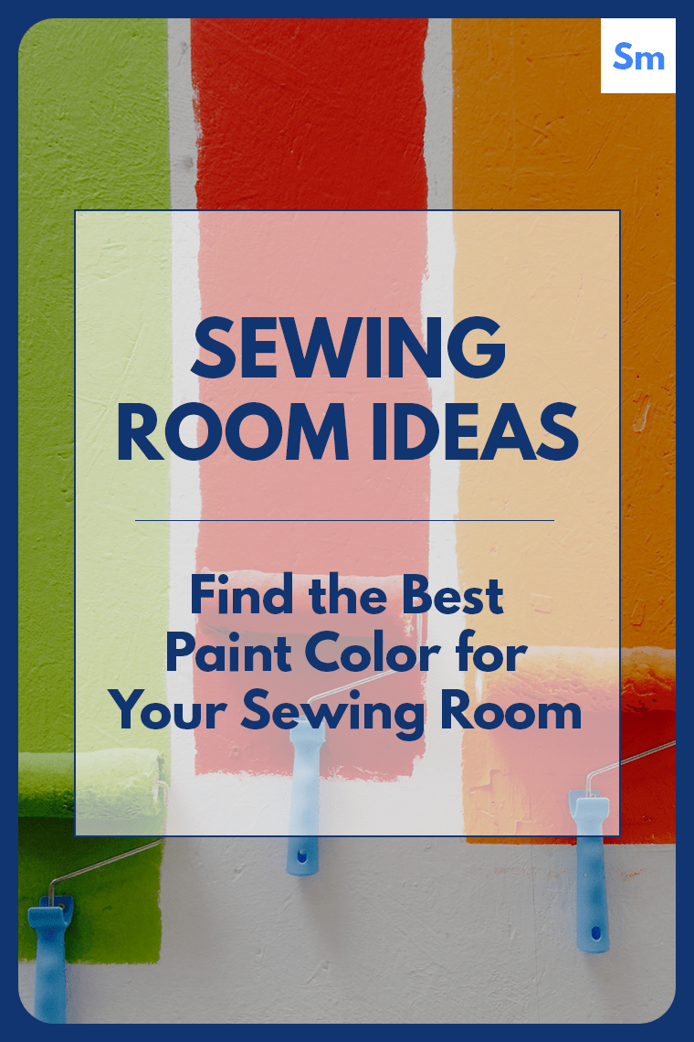 What's the best color for a sewing room? Depends on your goals! Here are some sewing room paint color suggestions for creativity, relaxation, and concentration.