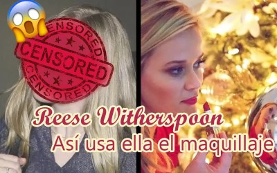 ¡Así usa esta famosa el maquillaje! Reese Witherspoon