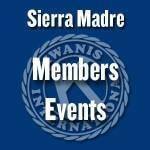 Sierra Madre Kiwanis Member Events