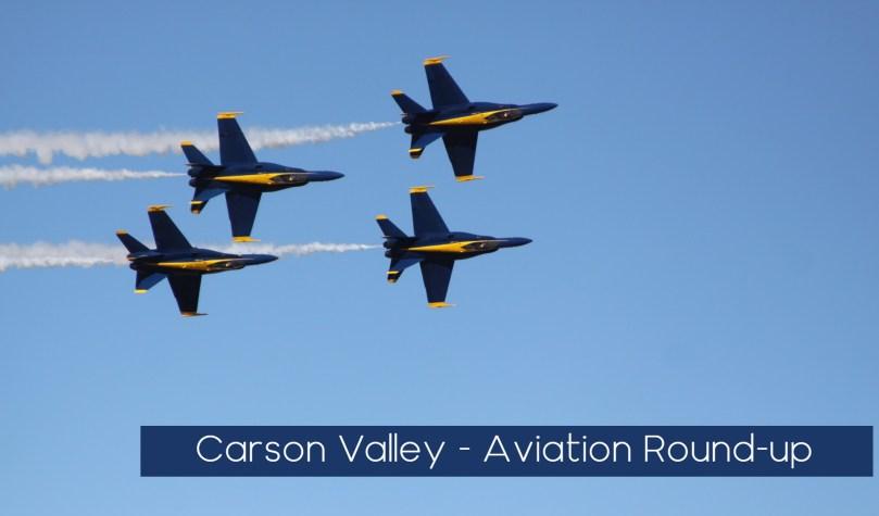 Carson Valley Aviation Round-up