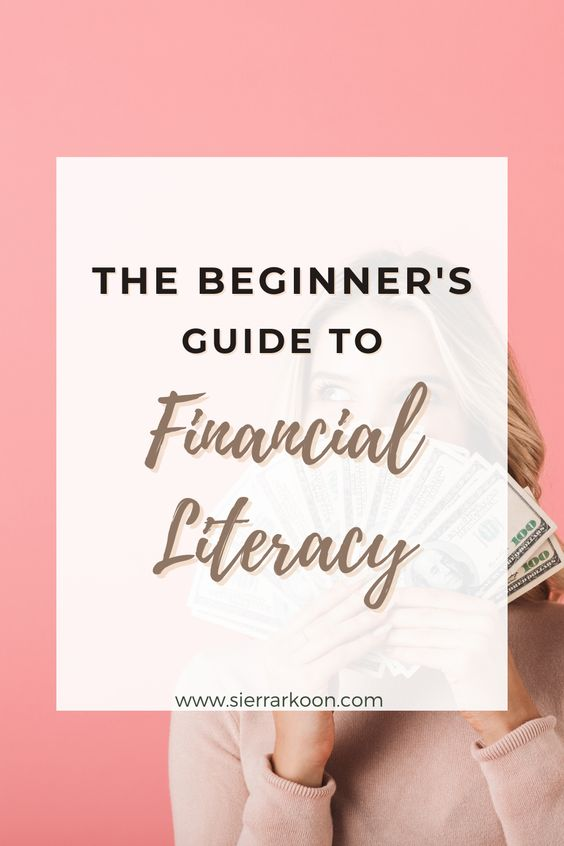 beginner's guide to financial literacy