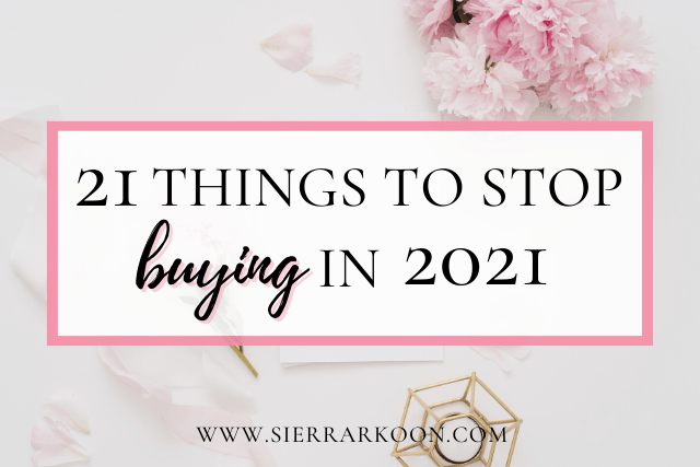 things to stop buying