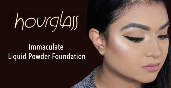 Review & Demonstration: HOURGLASS Immaculate Liquid Powder Foundation
