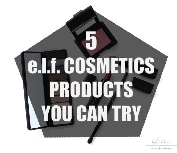 5 e.l.f. Cosmetics Products You Can Try