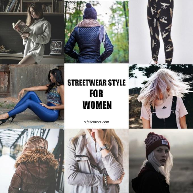 2017 Streetwear Style for Women