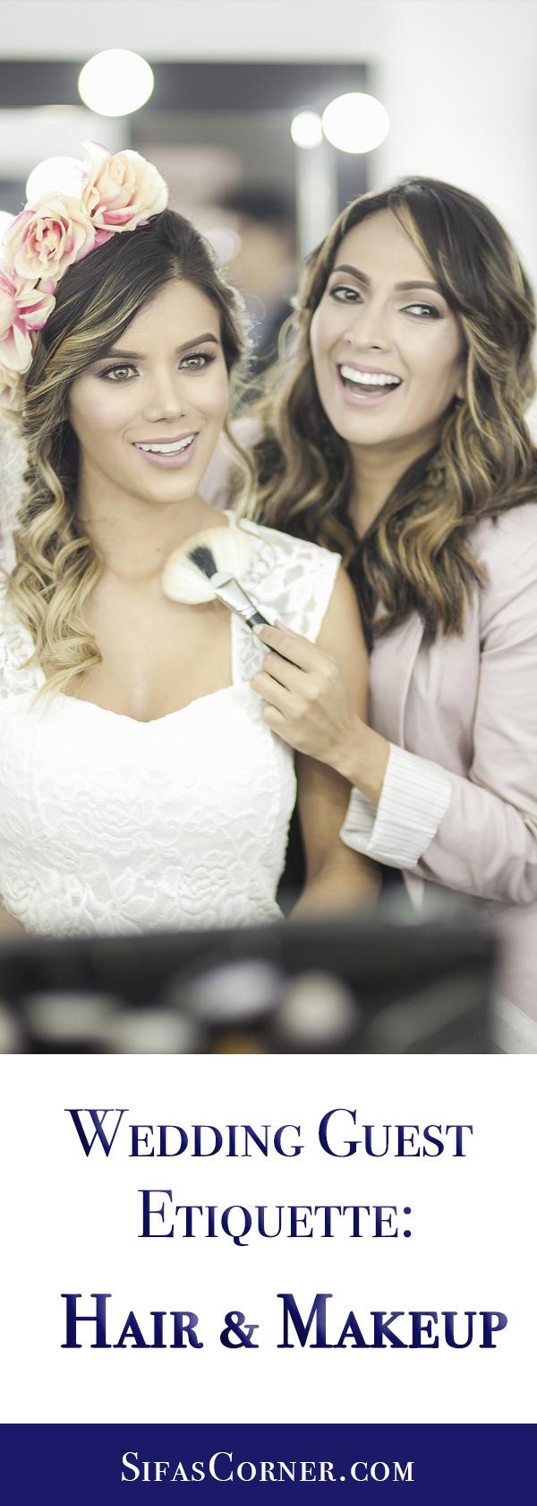 Wedding Guest Etiquette: Hair Makeup