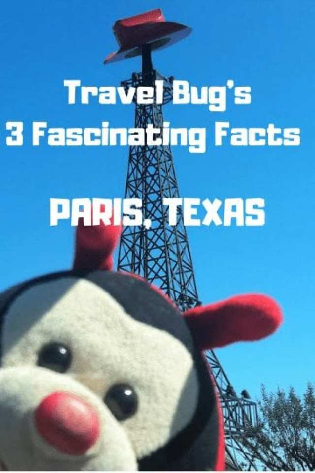 Travel Bug's 3 Fascinating Facts About Paris, Texas