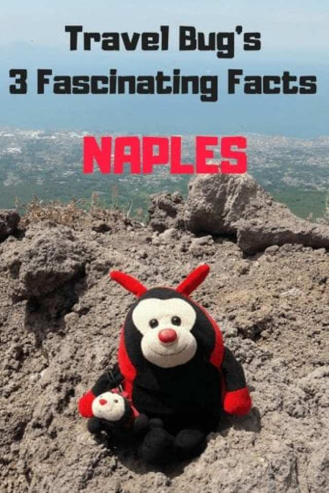 Naples: Travel Bug's 3 Fascinating Facts