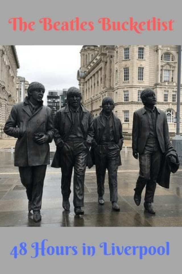 Beatles Bucket List: 48 Hours in Liverpool