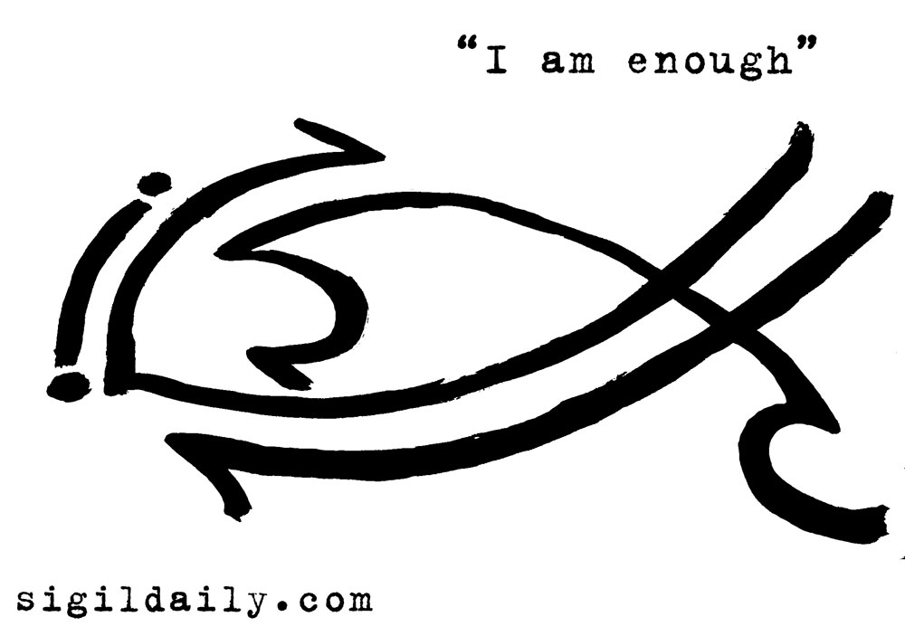 """I am enough."""