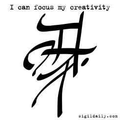 """""""I can focus my creativity."""""""