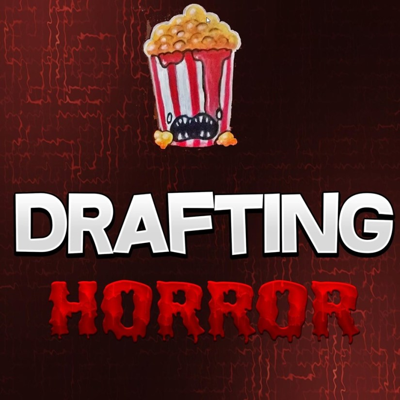 Drafting Horror Podcast