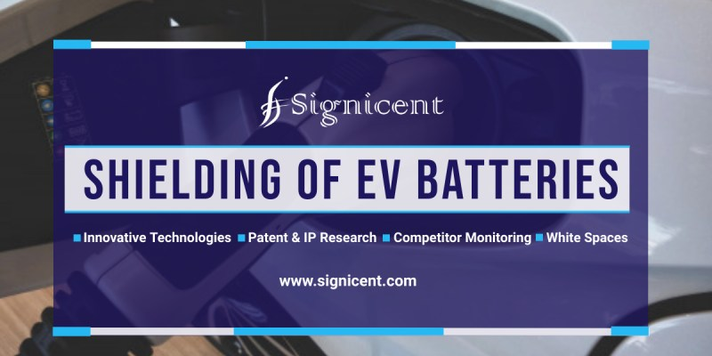 Shielding of EV batteries - Technology, Innovation, Patent Research Report