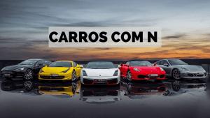 ▷ Carros Com N 【Lista Completa】