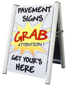 A Boards - https://www.sign-maker.co.uk/pavement-signs-a-boards-sandwich-boards-269-c.asp