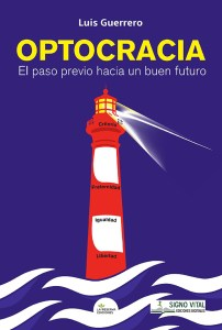 OPTOCRACIA - Luis María Guerrero - Signo Vital Ediciones