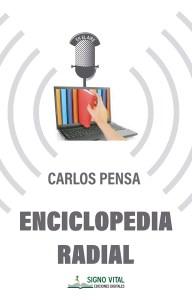 Enciclopedia radial - Carlos Pensa - Signo Vital Ediciones