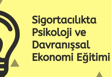 Sigortacılıkta Psikoloji ve Davranışsal Ekonomi Eğitimi 24 Şubat'ta TSEV'de
