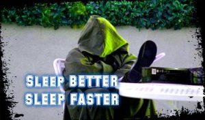 sleep better sleep faster improve the quality of your sleep