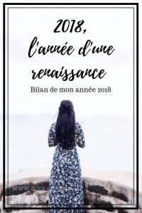 2018, l'année d'une renaissance - Bilan de mon année 2018