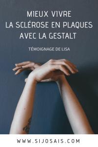 Mieux vivre la sclérose en plaques avec la Gestalt : témoignage de Lisa