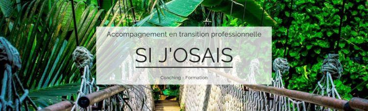 SI J'OSAIS - Accompagnement en transition professionnelle Nantes