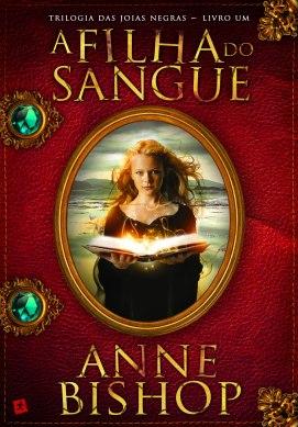 A filha do sangue, de Anne Bishop