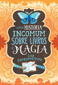 Uma história icomum sobre livros e magia