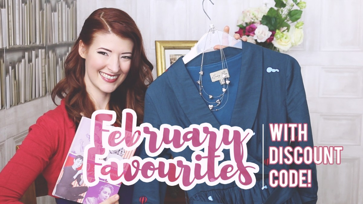 My February Favourites 2017 & Discount Code!