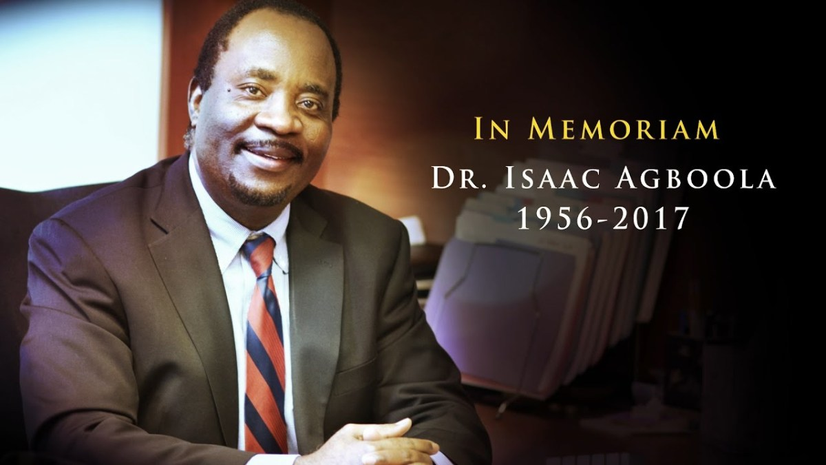 Dr. Isaac Agboola, In Memoriam, 1956-2017 (short version)