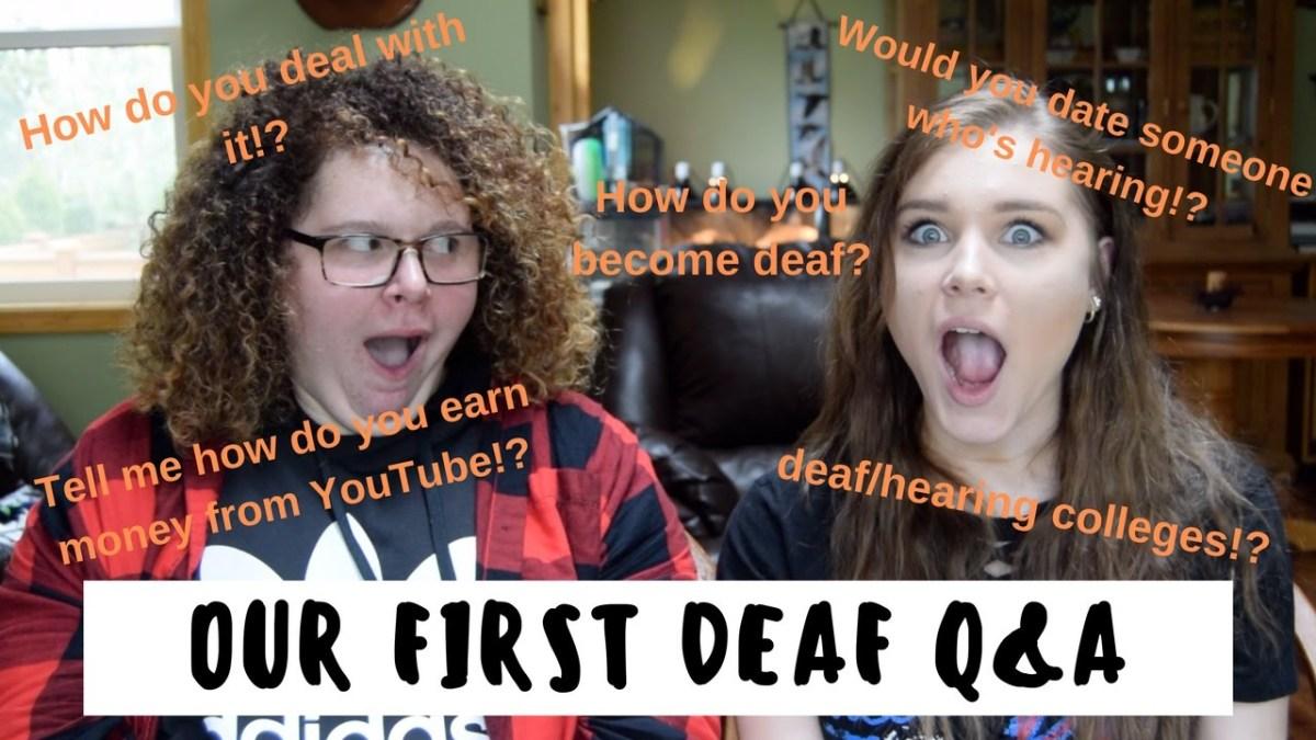 DEAF Q&A || Cheyenna Clearbrook & Aly Drayton