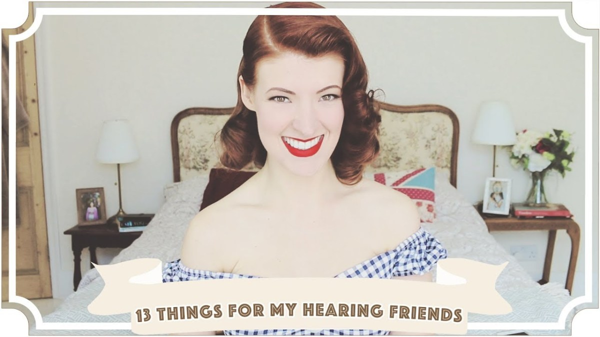 13 Things My Hearing Friends Should Know // International Week of the Deaf