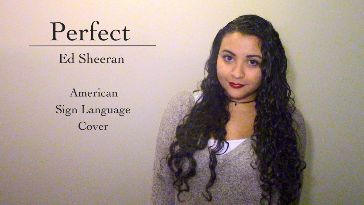 Perfect - Ed Sheeran (ASL Cover)