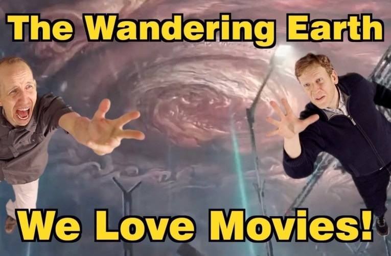 SN's We Love Movies! Review: The Wandering Earth