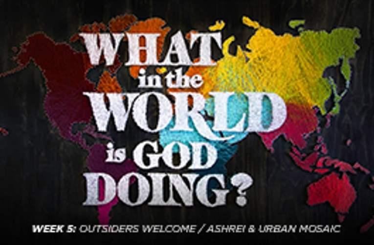 05/06/18  Outsiders Welcome/Ashrei & Urban Mosaic