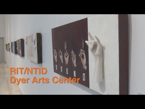 RIT/NTID Dyer Arts Center