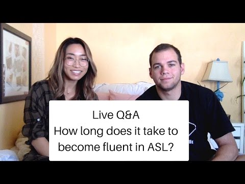HOW LONG DOES IT TAKE FOR SOMEONE TO BECOME FLUENT IN ASL? |  Live Q&A | Sign Duo