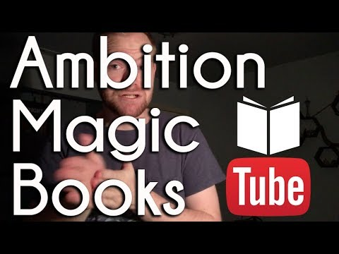 Ambition, Magic, and Books | BookTube