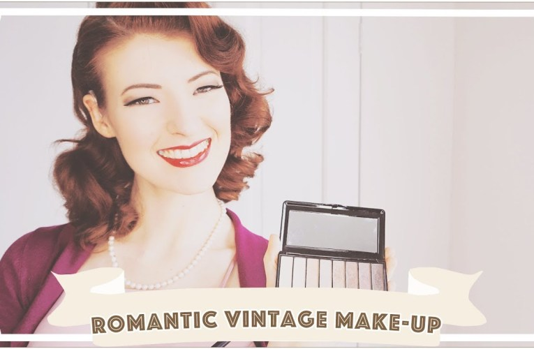 Romantic Vintage Make Up Tutorial
