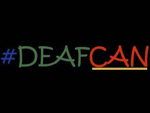 #DeafCAN