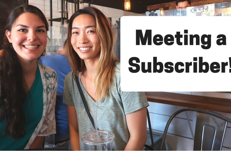 WE MET ONE OF OUR SUBSCRIBERS!