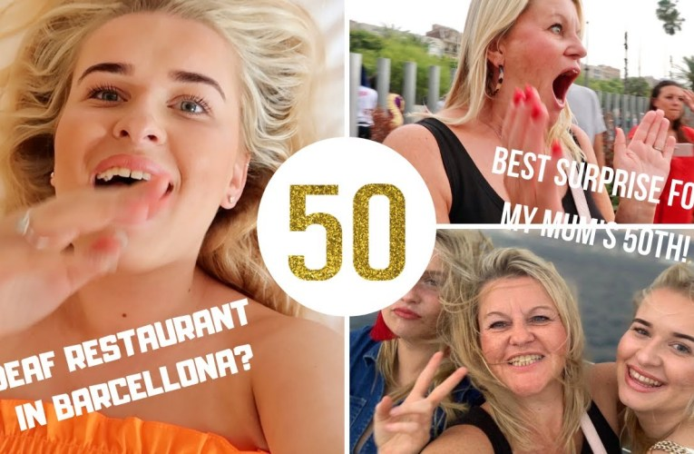 I FOUND A DEAF RESTAURANT IN BARCELONA & SURPRISING MY MUM FOR HER 50TH!