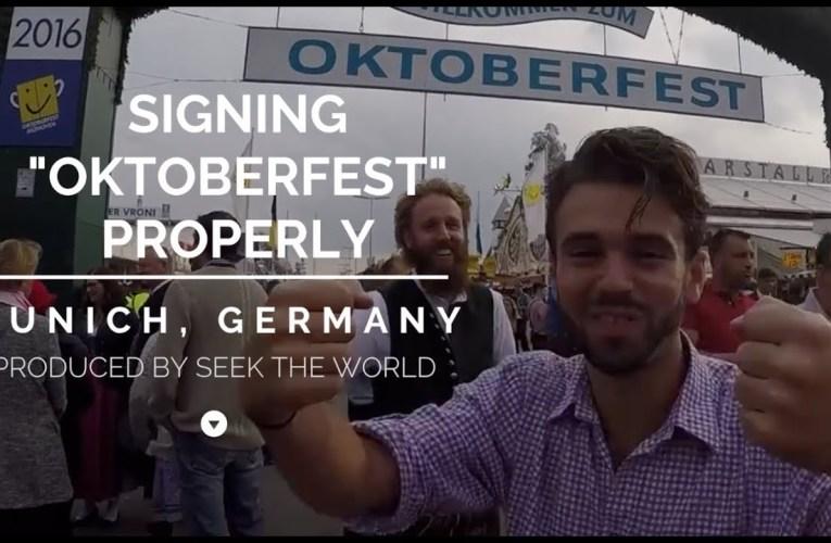 "Signing ""Oktoberfest"" Properly"