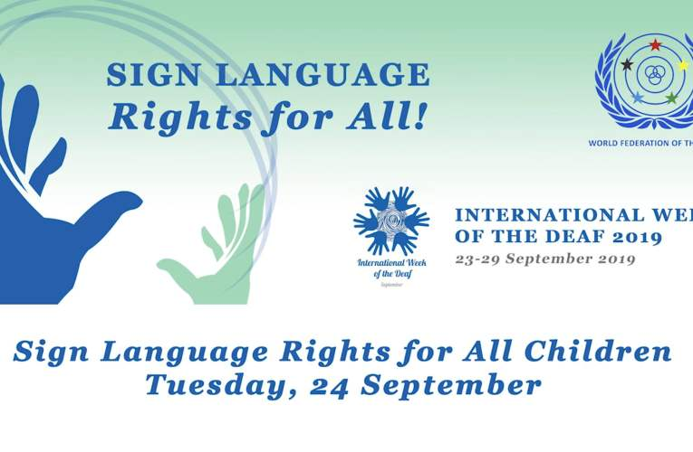 International Week of the Deaf 2019 – Sign Language Rights for All Children