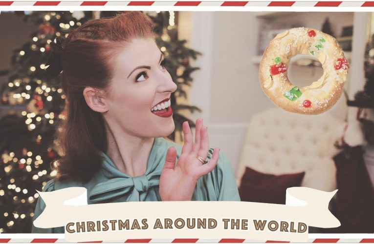 Top 10 Christmas Traditions Around the World // Christmastide Day 10