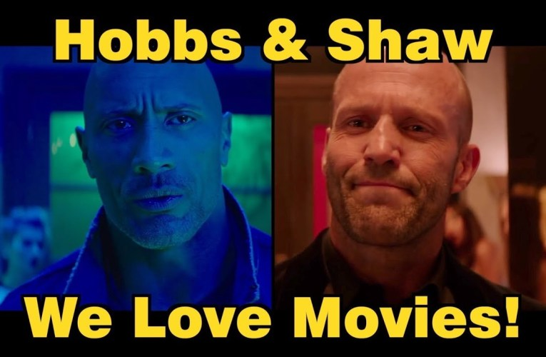 SN's We Love Movies: HOBBS & SHAW