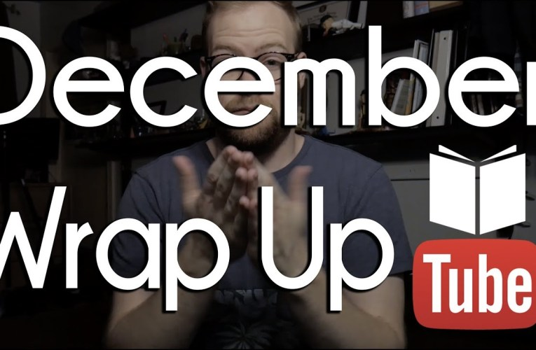 December Books Wrap Up | BookTube