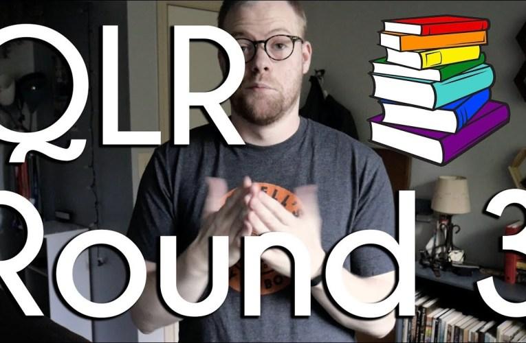 Round 3 Announcement! | Queer Lit Readathon