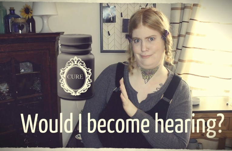 Would I take a cure to become hearing? || DEAF AWARENESS DAY 26