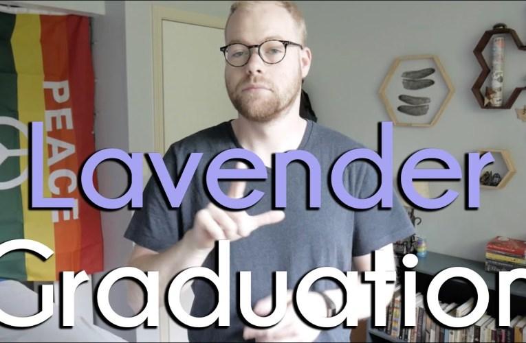 Lavender Graduation | Queer History